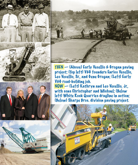 THEN — Early V&G paving project; V&G founders Enrico Vecellio, Leo Vecellio, Sr., and Gene Grogan; Early V&G road-building job. NOW — Kathryn and Leo